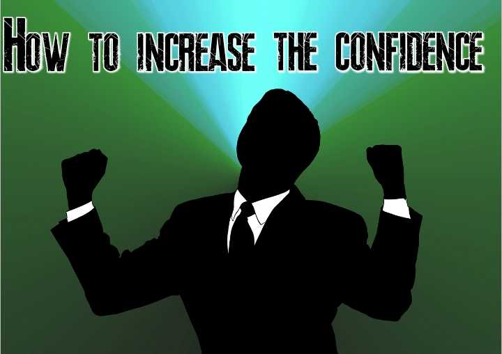 How to increase the confidence